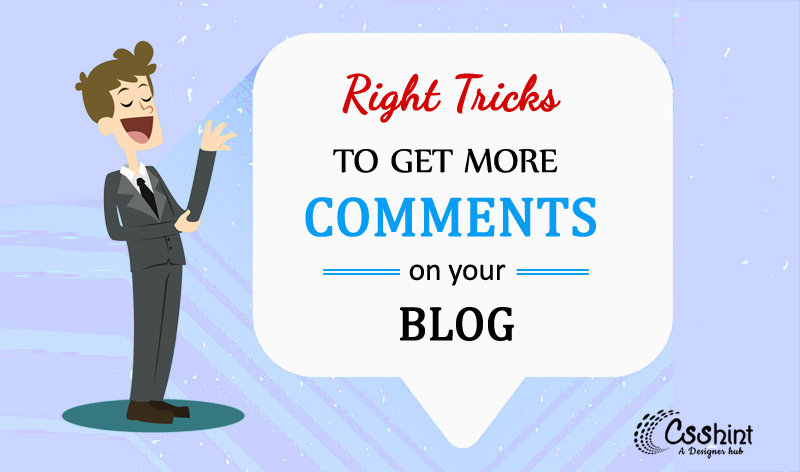 tricks to get more comments