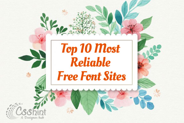 10 Most Reliable website to download Free Fonts