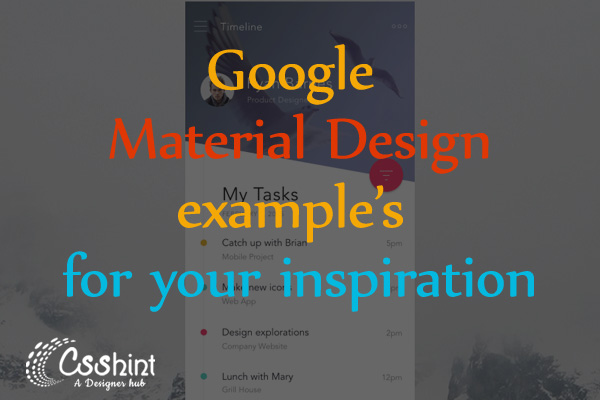 20+ Awesome Examples of Google Material Design for your inspiration